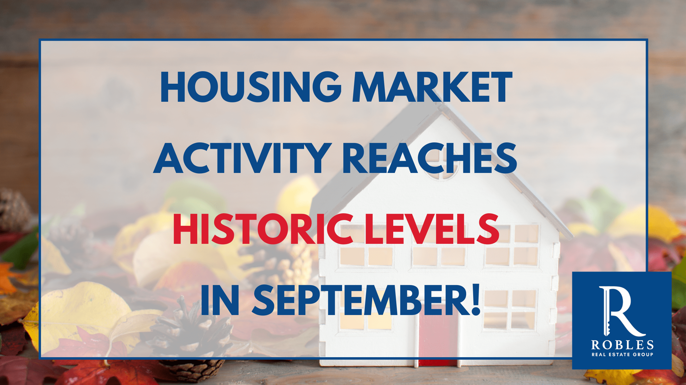 Housing Market Activity Reaches Historic Peak Levels